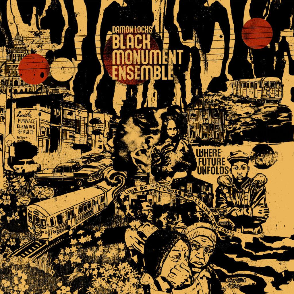 Black Monument Ensemble — Where Future Unfolds